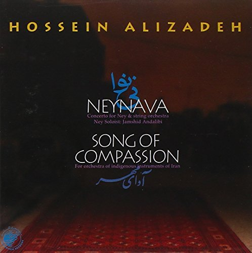Alizadeh H. Neyhava Song Of Compassion