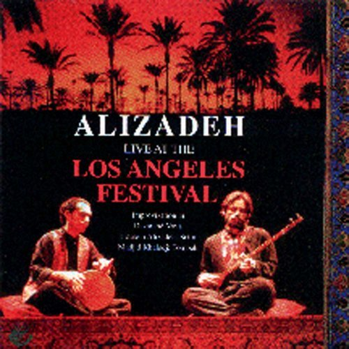 H. Alizadeh Live At The Los Angeles Festiv Alizadeh (setar) Khaladj (tomb