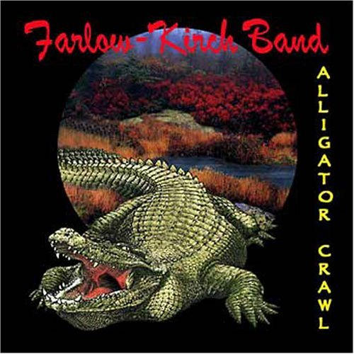 Farlow Kirch Band Alligator Crawl