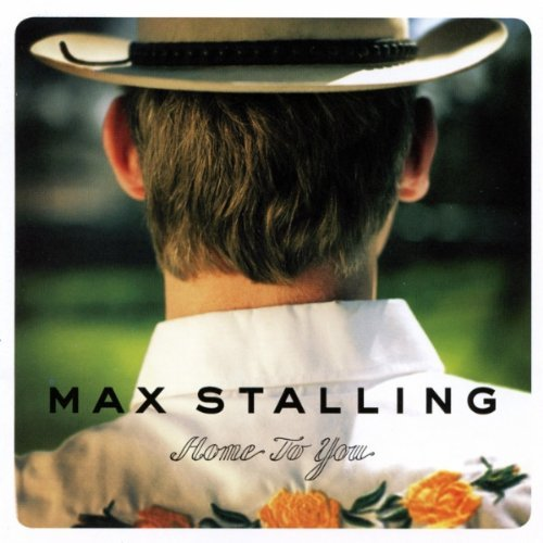 Max Stalling Home To You