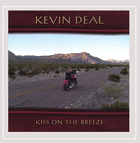 Kevin Deal Kiss On The Breeze