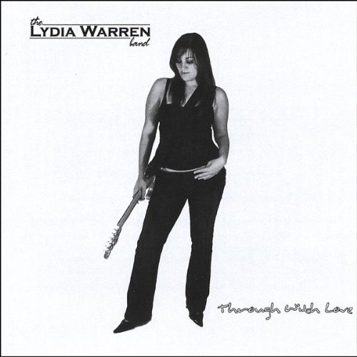 The Lydia Warren Band Through With Love
