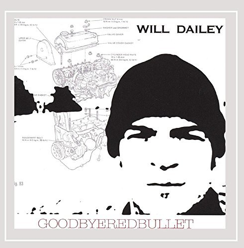 Will Dailey Goodbyeredbullet