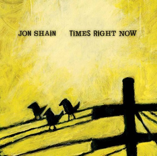 Jon Shain Times Right Now