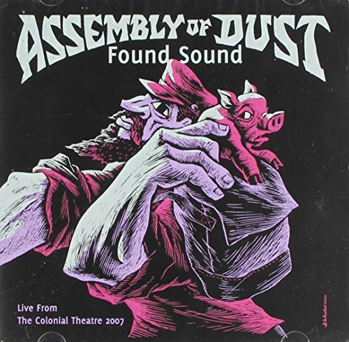 Assembly Of Dust Found Sound