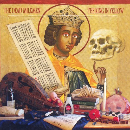 Dead Milkmen King In Yellow