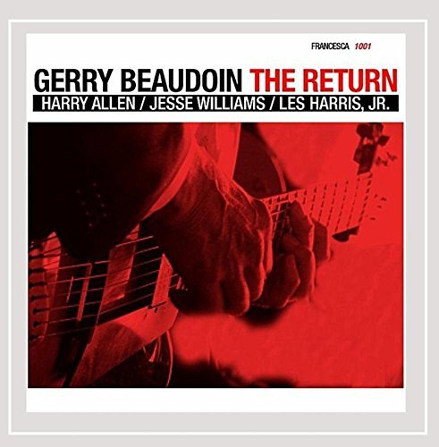 Gerry Trio Beaudoin Return Feat. Harry Allen