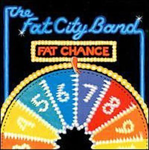 Fat City Band Fat Chance