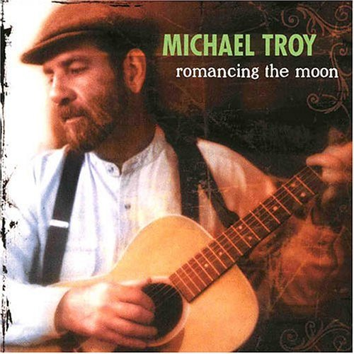 Michael Troy Romancing The Moon