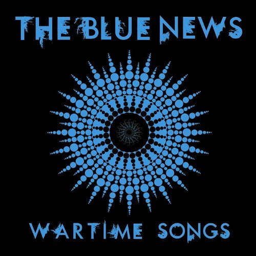 Blue News Wartime Songs