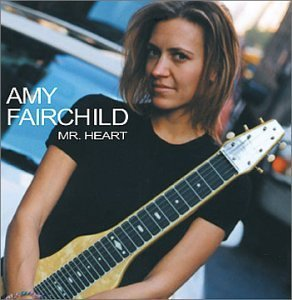 Amy Fairchild Mr. Heart