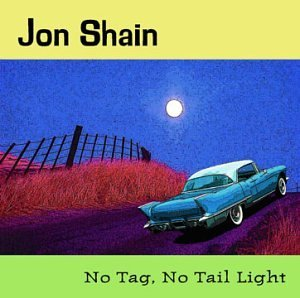 Jon Shain No Tag No Tail Light