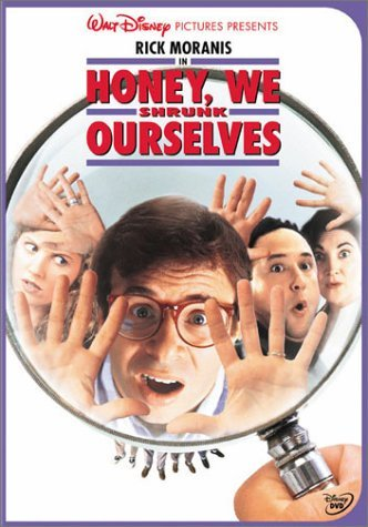 Honey We Shrunk Ourselves Moranis Strassman Moranis Strassman