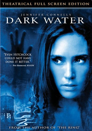 Dark Water Dark Water Pg13