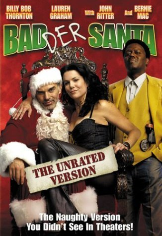 Badder Santa Thornton Graham Ritter Mac Clr Nr Unrated