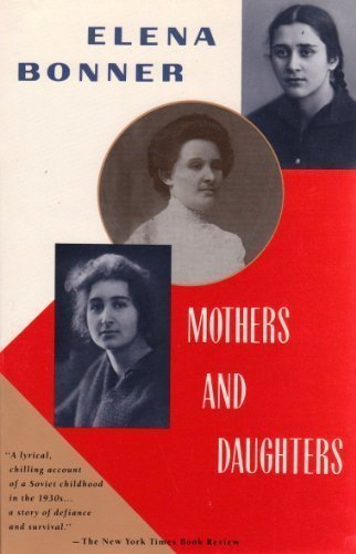 Elena Bonner Mothers & Daughters