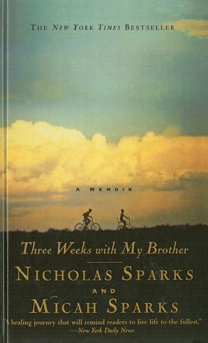 Nicholas Sparks Three Weeks With My Brother