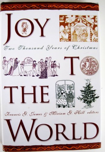 Francis James Joy To The World A Christmas Anthology