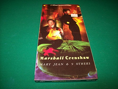 Marshall Crenshaw Mary Jean & 9 Others