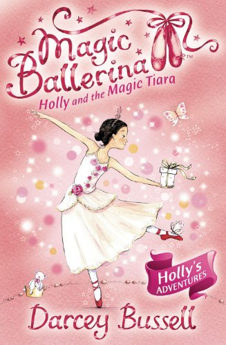 Darcey Bussell Holly And The Magic Tiara Uk