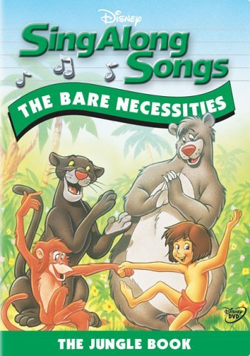 Bare Necessities Sing Along Songs Sing Along Songs