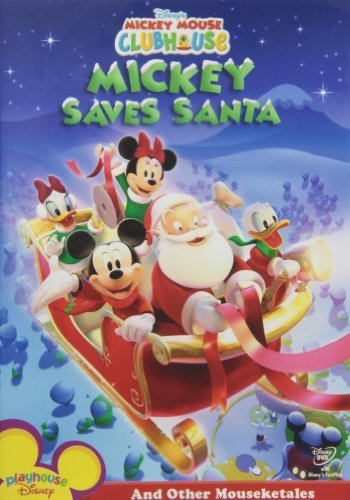 Mickey Saves Santa & Other Mou Mickey Mouse Clubhouse Mickey Mouse Clubhouse