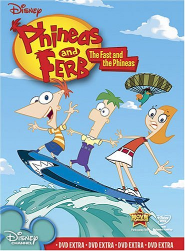 Vol. 1 Fast & The Phineas Phineas & Ferb Phineas & Ferb
