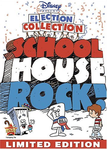 Election Collection School House Rock School House Rock