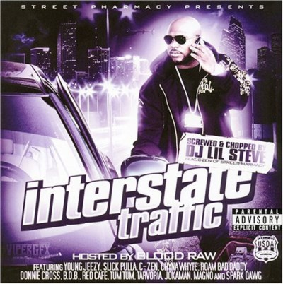 Blood Raw & Street Pharmacy Interstate Traffic Explicit Version