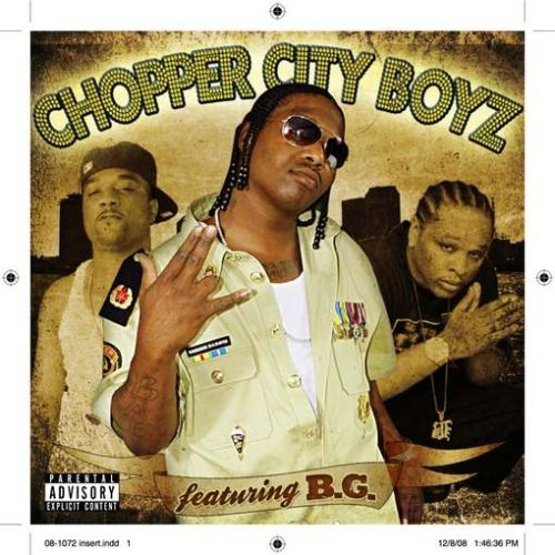 B.G. & The Chopper City Boyz Chopper City Radio Explicit Version