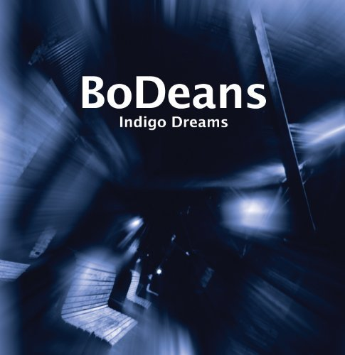 Bodeans Indigo Dreams