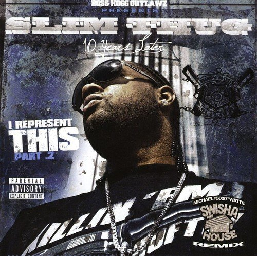 Slim Thug I Represent This Pt2 Explicit Version