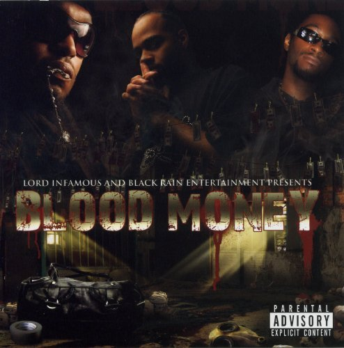 T Rock & Ii Tone Lord Infamous Blood Money Explicit Version