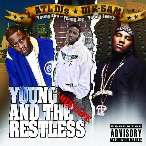Young Dro Yung Joc & Young Jee Young & The Restless 1.5 Explicit Version