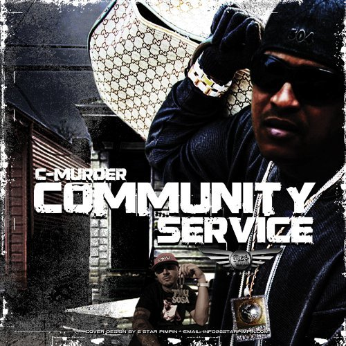 C Murder Community Service Explicit Version