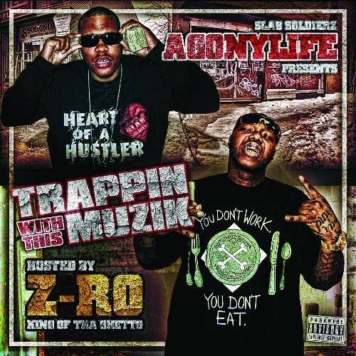 Z Ro Agonylife Trappin With This Muzik Explicit Version