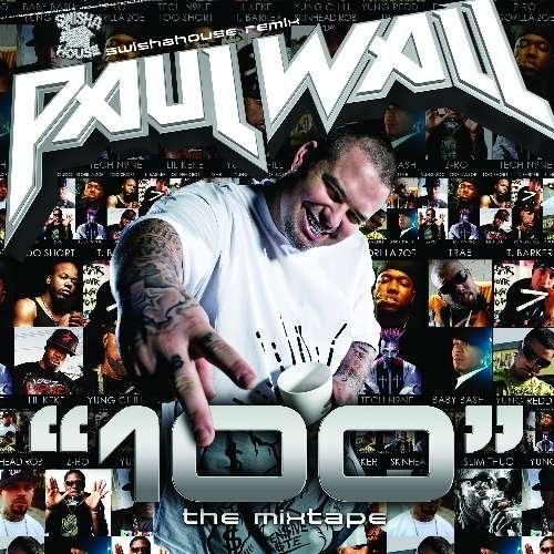 Paul Wall 100 Mixtape Explicit Version