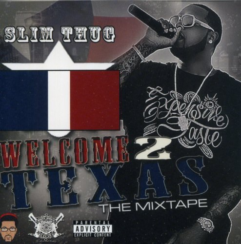 Slim Thug & Boss Hogg Outlawz Welcome 2 Texas Official Mixta Explicit Version