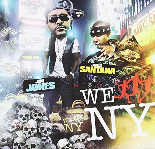 Jim & Juelz Santana Jones We Run Ny Explicit Version