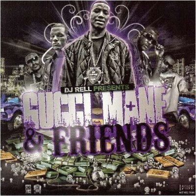 Gucci Mane Gucci Mane & Friends Explicit Version