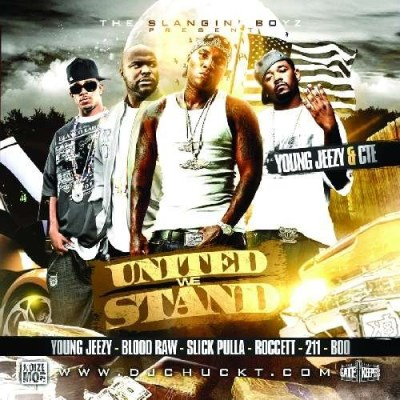 Young Jeezy Cte United We Stand Explicit Version