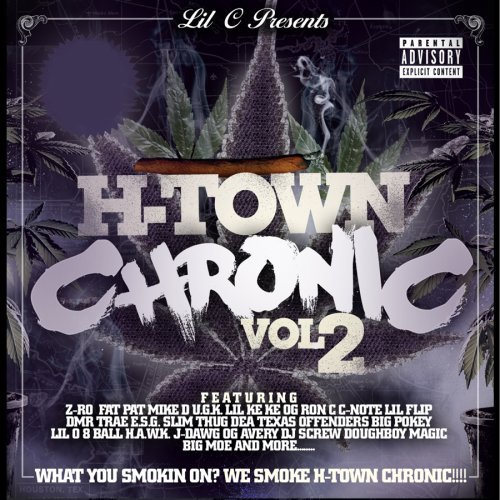 Lil C H Town Chronic Pt. 2 Explicit Version