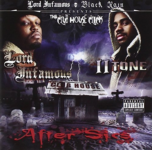 Lord Infamous & Ii Tone Clubhouse Click Explicit Version