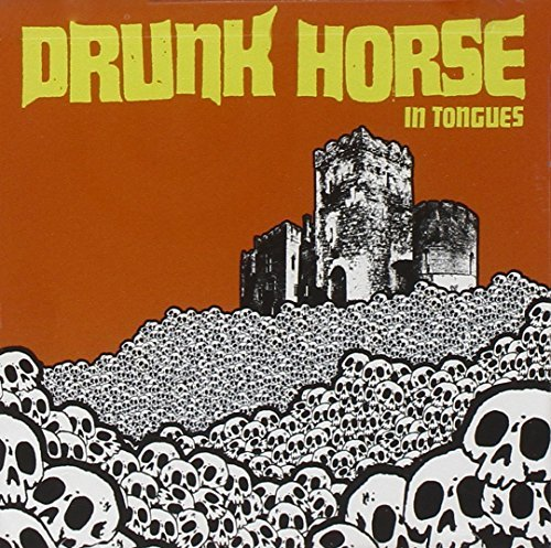 Drunk Horse In Tongues