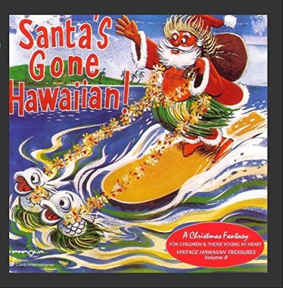 Vintage Hawaiian Treasures Vol. 8 Santa's Gone Hawaiian Vintage Hawaiian Treasures