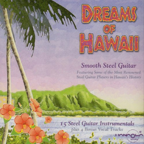 Dreams Of Hawaii Dreams Of Hawaii Remastered Incl. Bonus Tracks