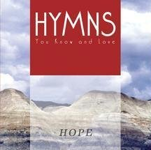 Hymns You Know & Love Hope