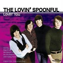 Lovin' Spoonful Lovin' You