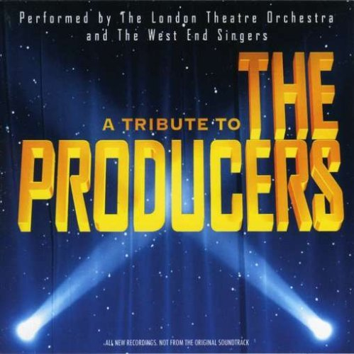 London Theatre Orchestra & The Tribute To The Producers