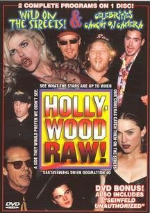 Hollywood Raw Wild On The Streets Celebritie Clr Nr